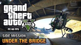GTA 5 PC - All Under the Bridge Challenges