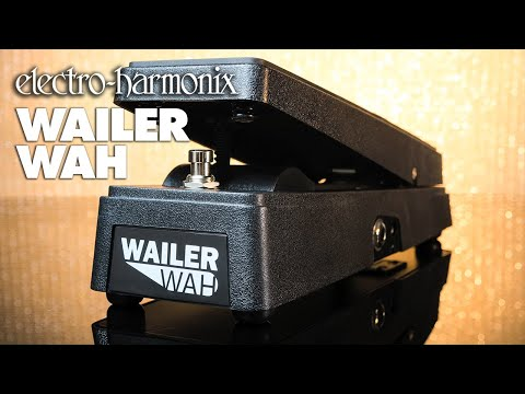 Electro-Harmonix Wailer Wah Pedal