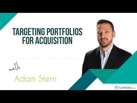 Targeting Portfolios for Acquisition - Adam Stern
