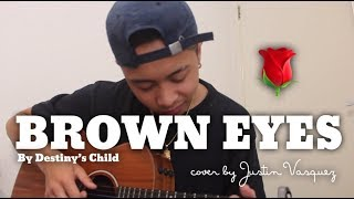 Brown Eyes x cover by Justin Vasquez MP3