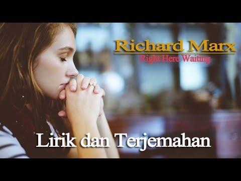 Right Here Waiting - Lirik Dan Terjemahan Bahasa Indonesia