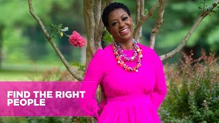 How to Find the Right People - Gloria Mayfield Banks