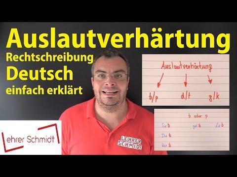 Auslautverhärtung D/t -  B/p - G/k - Deutsch - Rechtschreibung | Lehrerschmidt - Einfach Erklärt