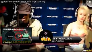 Iggy Azalea SHUT DOWN! BY RADIO caller John From Tennessee On Sway In The Morning