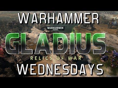 Warhammer Wednesdays: Gladius - Relics of War |