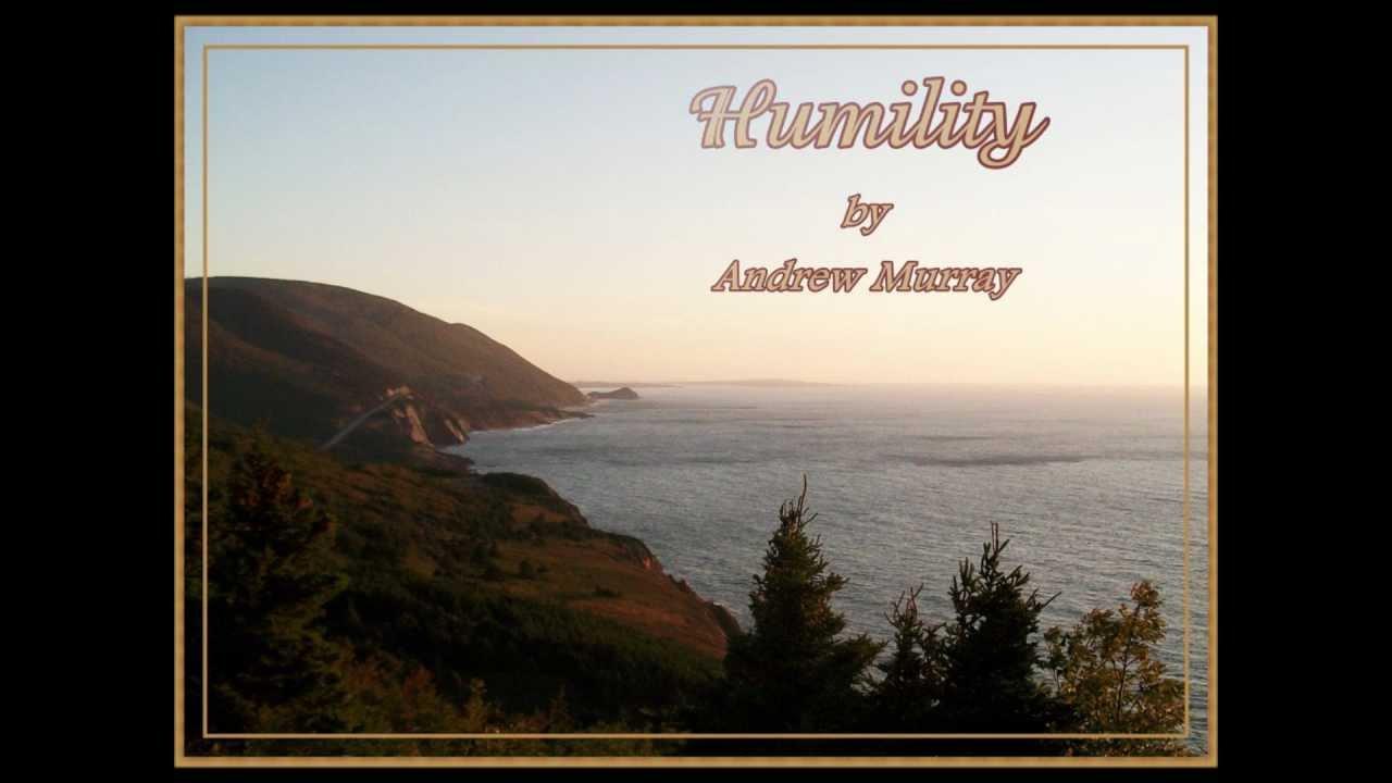 Humility Andrew Murray Youtube