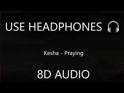 Kesha - Praying 8D  🎧