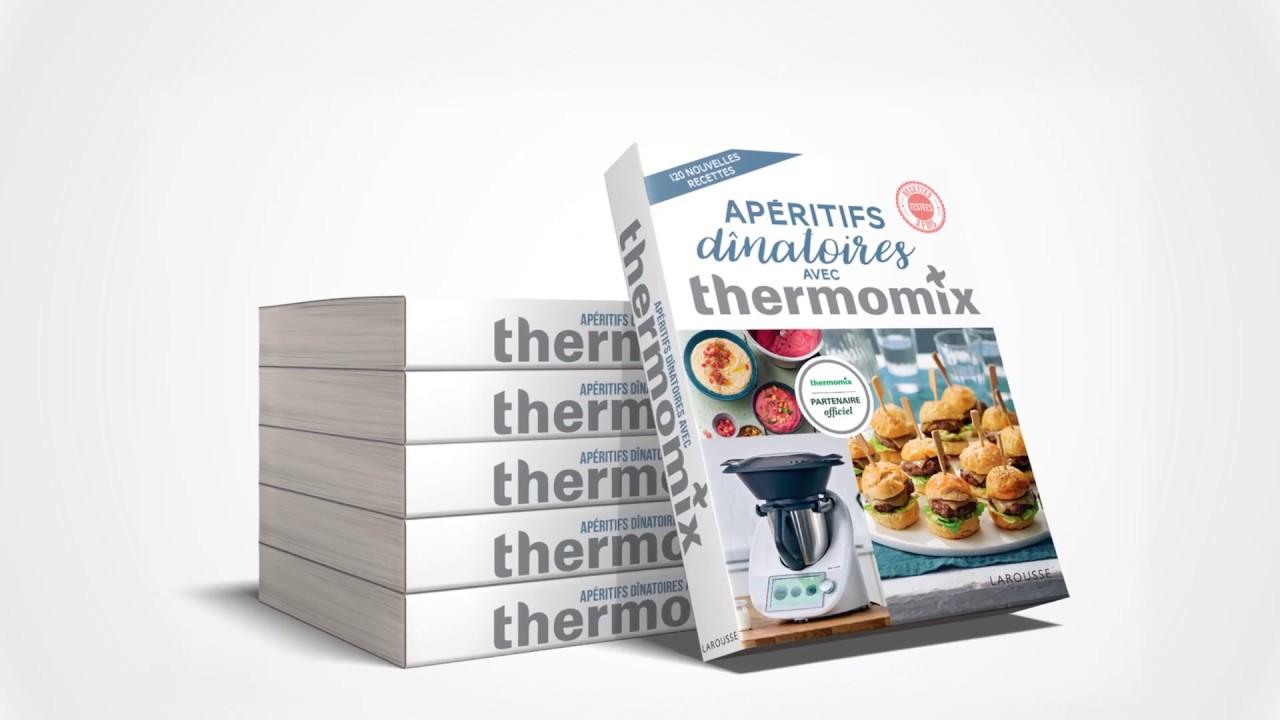 Livre Apreitifs Dinatoires Avec Thermomix