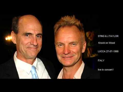 STING & JAMES TAYLOR - Knock on Wood (Lucca 27-07-1999 ITALY)