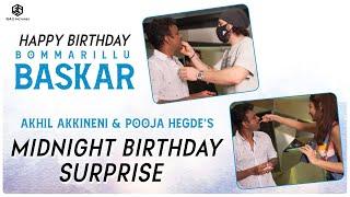 Akhil Akkineni & Pooja Hegde's Midnight Birthday Surprise For Director Bommarillu Baskar | #MEB Image