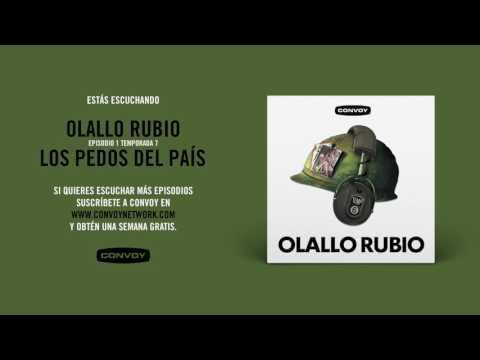 El Podcast de Olallo Rubio - E01 T07 - Los pedos del país