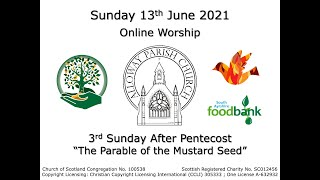 Alloway Parish Church Online Service - 3rd Sunday after Pentecost, 13th June 2021