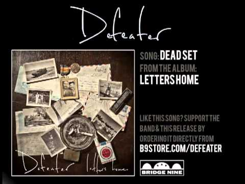 Defeater - Dead Set