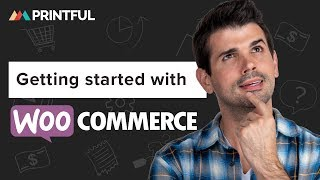 How to connect WooCommerce to Printful 2020: products, personalization, shipping, tax