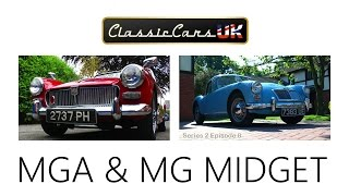 Classic Cars UK. Season 02 Episode 08: MG A and MG Midget