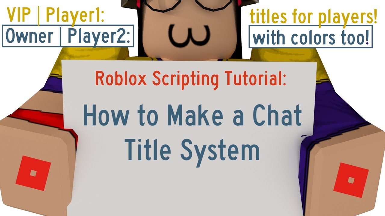 How To Make A Chat Title System Roblox Scripting Tutorial Read
