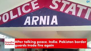 After talking peace, India, Pakistan border guards trade fire again
