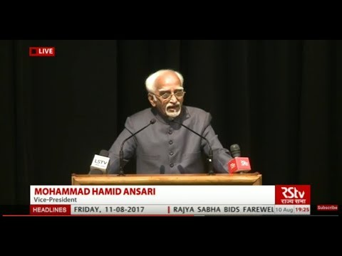Farewell speech by Rajya Sabha Chairman Hamid Ansari
