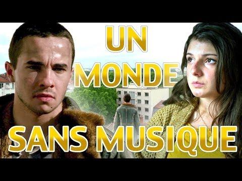 UN MONDE SANS MUSIQUE (A WORLD WITHOUT MUSIC - ENGLISH SUBTITLES)