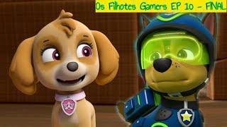Os Filhotes Gamers | Episódio 10 | Final🐾 Patrulha Canina Dublado Português |Paw Patrol com Tia Fê