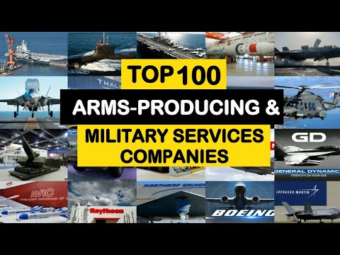 Top 100 Arms Producing and Military Services Companies