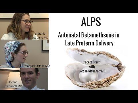 Antenatal Betamethsone in Late Preterm Delivery; Pocket Pearls with Jordan Klebanoff