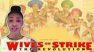 WIVES ON STRIKE 2 THE REVOLUTION NOLLYWOOD MOVIE | Review Quickie