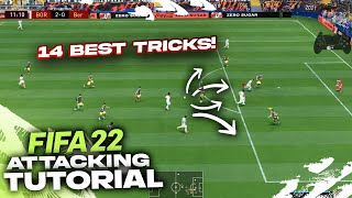 14 BEST ATTACKING TÏPS TO QUICKLY IMPROVE IN FIFA 22