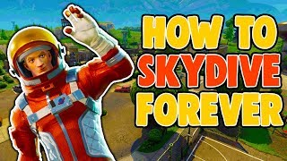 FORTNITE GLITCH | HOW TO SKYDIVE FOREVER IN FORTNITE BR | Fortnite Glitches 2018