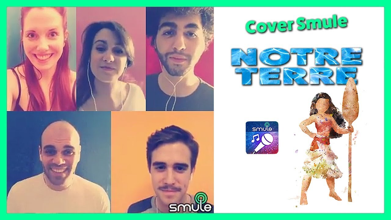 Notre Terre - Vaiana (Smule Cover)
