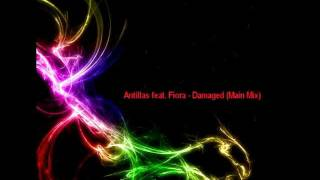 Antillas feat. Fiora - Damaged