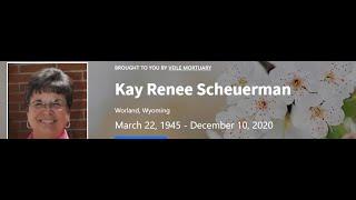 Kay Renee (Woodhams) Scheuerman Funeral - 12.16.2020