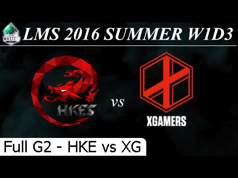 HKE vs XG Game 2 Full - LMS Summer 2016 W1D3M5 Hong Kong eSports vs Extreme Gamers eSports Club