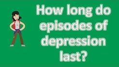 hqdefault - How Long Do Depression Symptoms Last