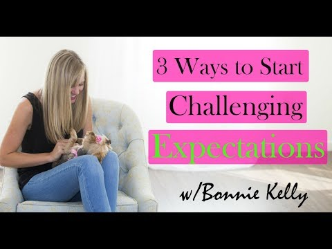 3 Tips on How to Challenge Your Expectations