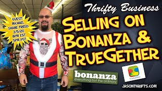 Learn How To Sell On Bonanza & Truegether Thrifty Business 8.14