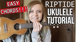 Riptide - Vance Joy | EASY UKULELE TUTORIAL