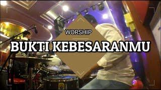Gambar cover BUKTI KEBESARANMU - NDC WORSHIP (DRUMCAM)