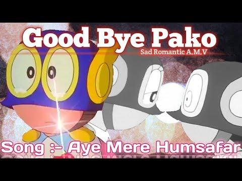 Good bye pako sad romantic A.M.V song :- aye mere humsafar (HD)