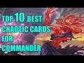 Top Ten MTG: Best Chaotic Cards For Commander