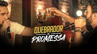 Sinésio e Henrique - QUEBRADOR DE PROMESSA (DVD Com Você No Topo)