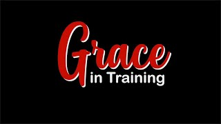 Grace in Training // Short Film 2019