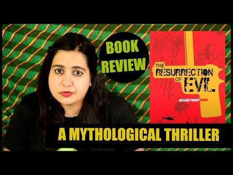 The Resurrection of Evil by Neelabh Pratap Singh | Modern Day Mythological Thriller