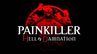 Painkiller Hell & Damnation OST - Run In Circle Instrumental (Bonus)