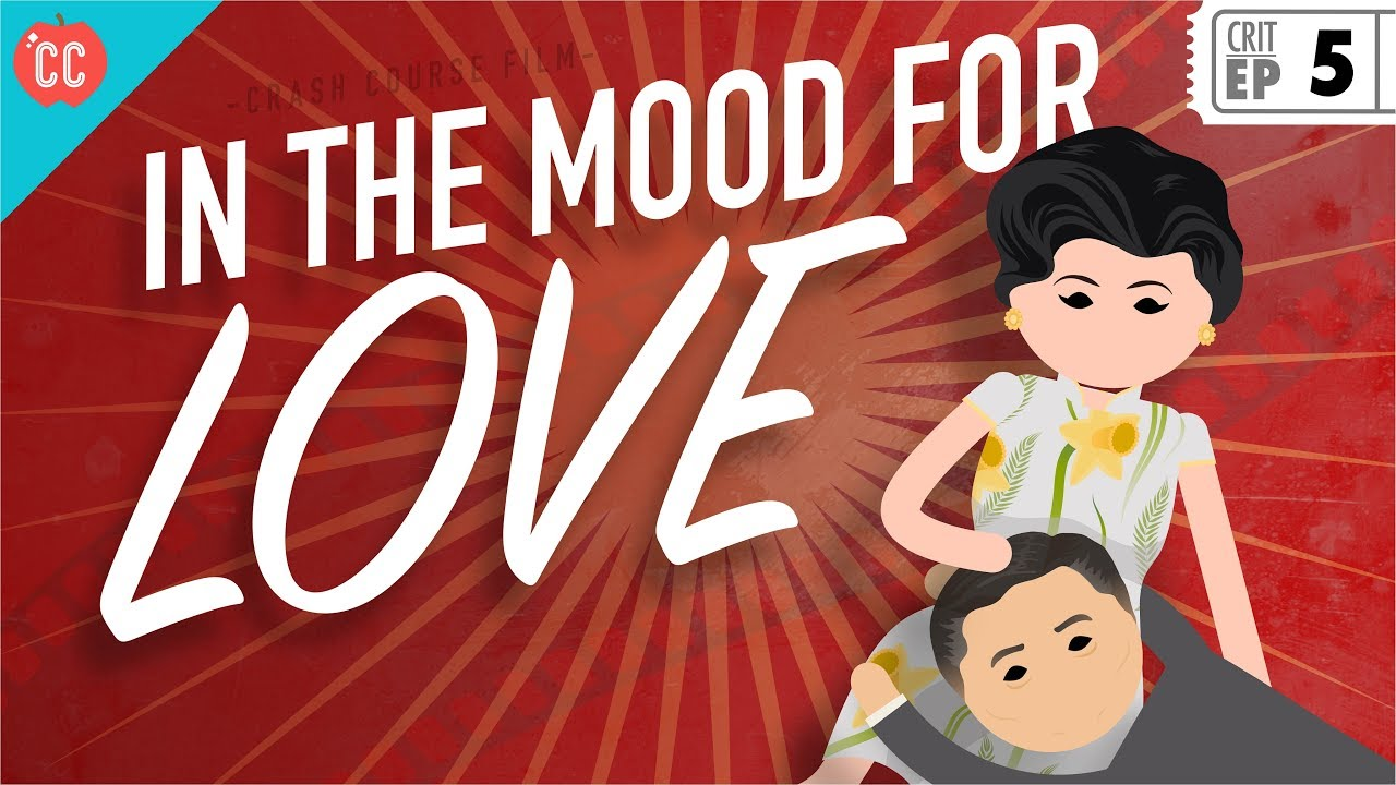 In The Mood For Love Crash Course Film Criticism 5 Youtube