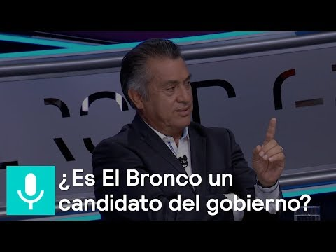 ¿Es El Bronco un candidato del gobierno? - Tercer Grado