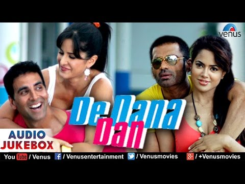 De Dana Dan Audio Jukebox | Akshay Kumar,...