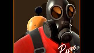 TF2 Pyro Domination Quotes (by me)