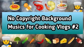 AUDIO LIBRARY NO COPYRIGHT BACKGROUND MUSIC FOR COOKING VLOGS #2