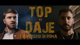 TOP vs DAJE - I supereroi di Roma